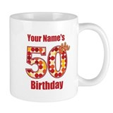 Happy 50th Birthday - Personalized! Small Mug