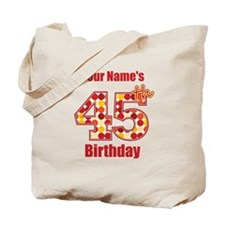 Happy 45th Birthday - Personalized! Tote Bag