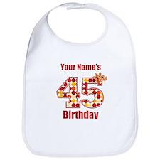 Happy 45th Birthday - Personalized! Bib