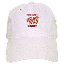 Happy 40th Birthday - Personalized! Baseball Cap