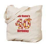 Happy 40th Birthday - Personalized! Tote Bag