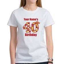Happy 40th Birthday - Personalized! T-Shirt