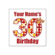Happy 30th Birthday - Personalized! Sticker