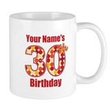 Happy 30th Birthday - Personalized! Small Mug