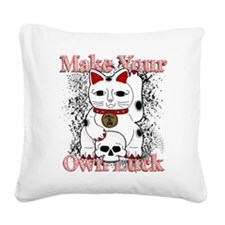 Make Your Own Luck Square Canvas Pillow