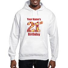 Happy 21st Birthday - Personalized! Hoodie