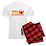 Id Flex But I Like This Shirt! Pajamas