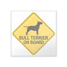 "Bull Terrier On Board Square Sticker 3"" x 3"""
