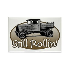 Still Rollin' Rectangle Magnet