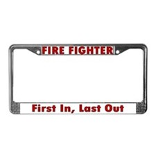 """""""First in, last out"""" License Plate Frame"""