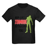 Run like zombie is chasing you T-Shirt