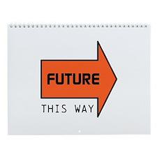 FUTURE THIS WAY Wall Calendar