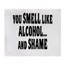 Alcohol and Shame Throw Blanket