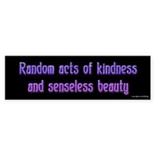 Random Acts of Kindness Bumper Car Sticker