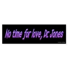 No Time For Love - Clerks Bumper Car Sticker