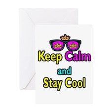 Crown Sunglasses Keep Calm And Stay Cool Greeting