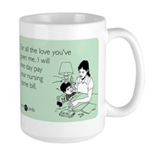 All the Love You've Given Large Mug
