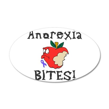 Anorexia Bites 35x21 Oval Wall Decal