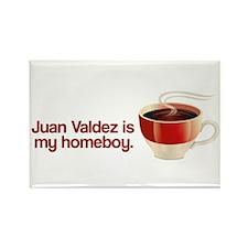 Juan Valdez is my Homeboy Rectangle Magnet