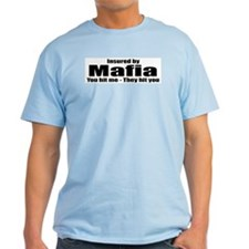 Mafia Insurance  Ash Grey T-Shirt