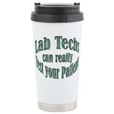 Lab Techs Test Your Patients Travel Mug