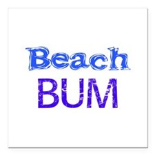 "Beach Bum Square Car Magnet 3"" x 3"""
