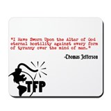 Thomas Jefferson Quote TFP Mousepad