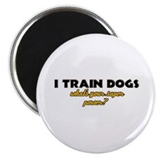 I Train Dogs what's your super power Magnet