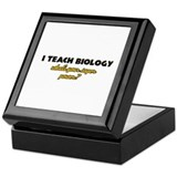 I Teach Biology what's your super power Keepsake B