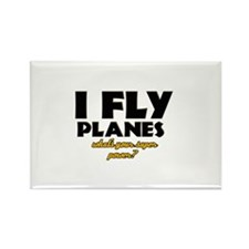 I Fly Planes what's your super power Rectangle Mag
