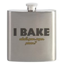 I Bake what's your super powe Flask