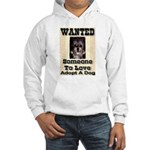 Wanted Someone To Love Hooded Sweatshirt