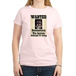 Wanted Someone To Love Women's Pink T-Shirt