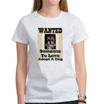 Wanted Someone To Love Women's T-Shirt
