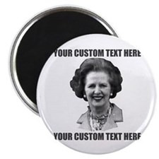 CUSTOM TEXT Margaret Thatcher Magnet