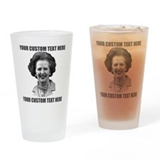 CUSTOM TEXT Margaret Thatcher Drinking Glass