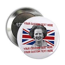 """CUSTOM TEXT Thatcher UK 2.25"""" Button"""