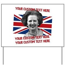 CUSTOM TEXT Thatcher UK Yard Sign