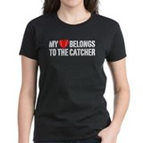My Heart Belongs To The Catcher Tee
