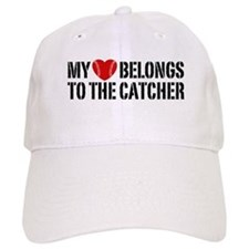 My Heart Belongs To The Catcher Baseball Cap