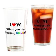 Love What You do; Nursing ROCKs! Drinking Glass