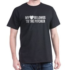 My Heart Belongs To The Pitcher T-Shirt