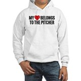 My Heart Belongs To The Pitcher Hoodie Sweatshirt
