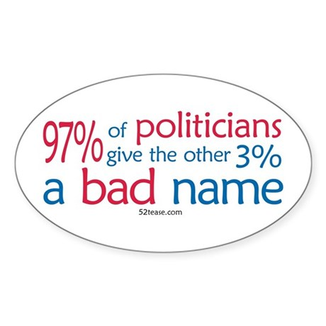 Anti-Government Politician Oval Sticker
