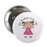 "Memaw Loves Me 2.25"" Button"