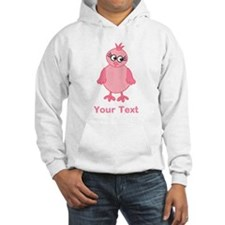 Cute Pink Bird with Text. Hoodie