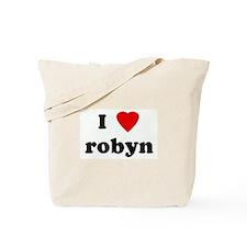 I Love robyn Tote Bag