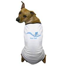 Cyclist in Blue. Custom Text. Dog T-Shirt