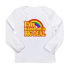 Retro Im Kind of a Big Deal Long Sleeve T-Shirt