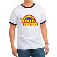 Your Mom (Funny Retro) T-Shirt